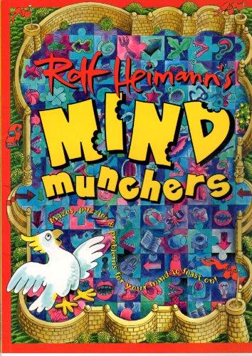 Mind Munchers By Rolf Heimann