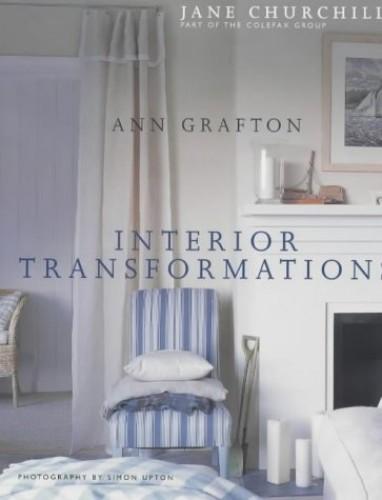 Interior Transformations By Ann Grafton