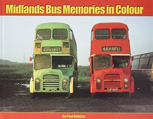 Midlands Bus Memories in Colour By Paul Roberts