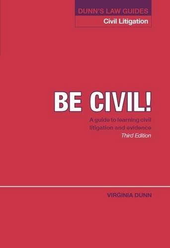 Dunn's Law Guides: Civil Litigation By Virginia Dunn
