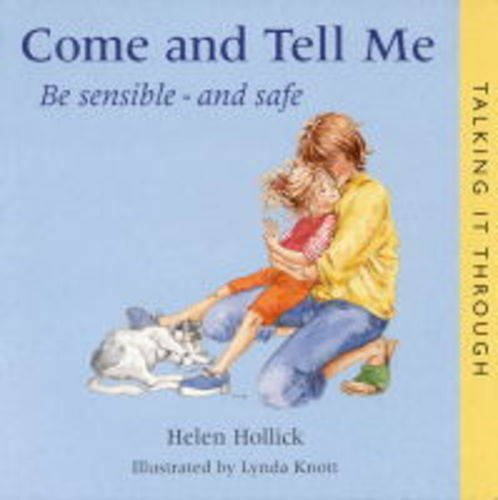 Come and Tell Me By Helen Hollick