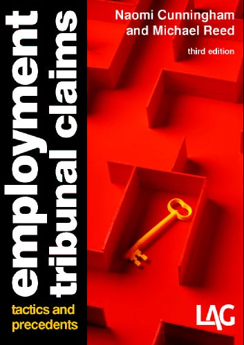 Employment Tribunal Claims: Tactics and Precedents by Naomi Cunningham