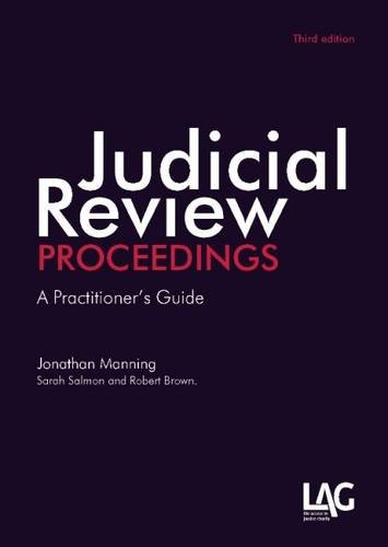 Judicial Review Proceedings: A Practitioner's Guide by Jonathan Manning