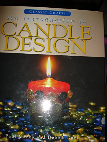 Introduction to Candle Design By Paul Marko