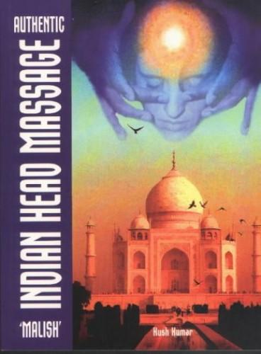 Authentic Indian Head Massage: Malish By Kush Kumar