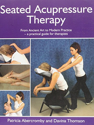 Seated Acupressure Therapy By Pat Abercromby