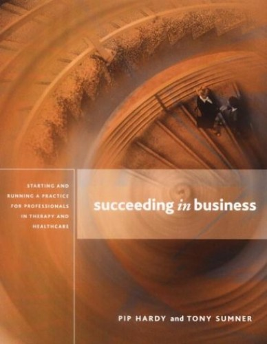 Succeeding in Business by Pip Hardy