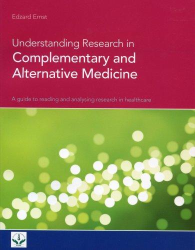 Understanding Research in Complementary and Alternative Medicine By Professor Edzard Ernst