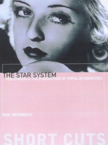 The Star System by Paul McDonald