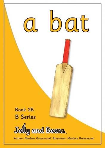 A Bat (B Series) By Marlene Greenwood