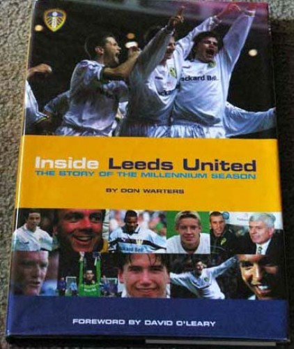 Inside Leeds United By Don Warters