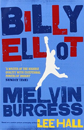 Billy Elliot By Melvin Burgess