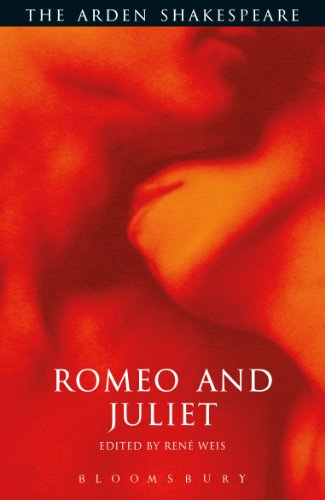 Romeo and Juliet: Third Series (Arden Shakespeare) (The Arden Shakespeare Third Series) By William Shakespeare