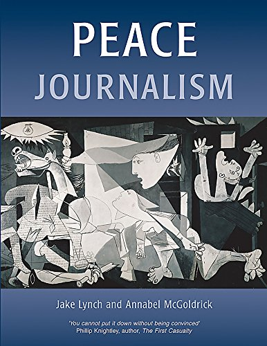 Peace Journalism (Conflict & Peacebuilding) By Annabel McGoldrick