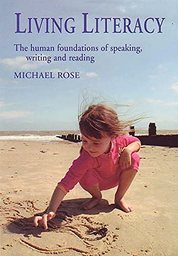 Living Literacy By Michael Rose