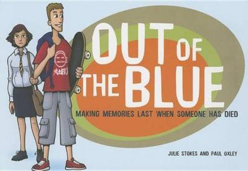 Out of the Blue: Making Memories Last When Someone Has Died (Early Years) by Winston's Wish