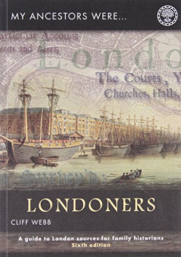 My Ancestors Were Londoners By Cliff Webb