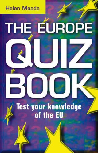 The Europe Quiz Book By Helen Meade