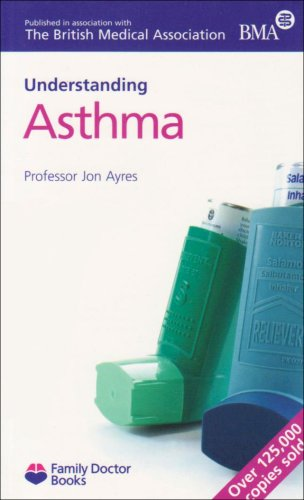 Understanding Asthma By Jonathan Ayres