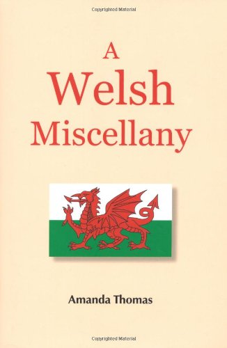 A Welsh Miscellany By Amanda Thomas