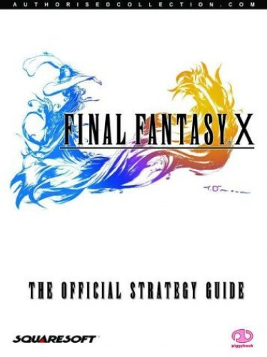 Final Fantasy X: The Official Strategy Guide by