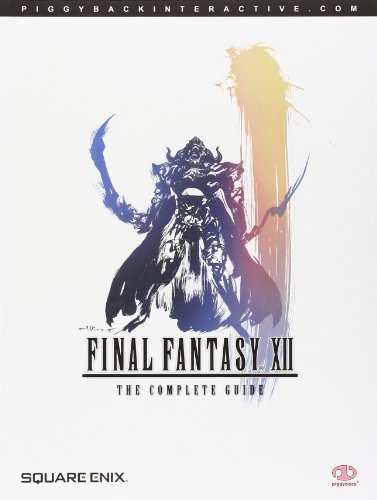 Final Fantasy XII: The Complete Guide By Daujam Mathieu