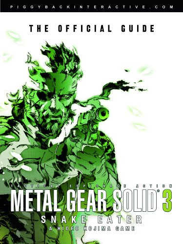 Metal Gear Solid 3: Snake Eater - The Official Guide By Edited by Klaus-Dieter Hartwig