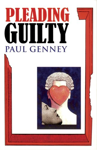 Pleading Guilty By Paul Genney
