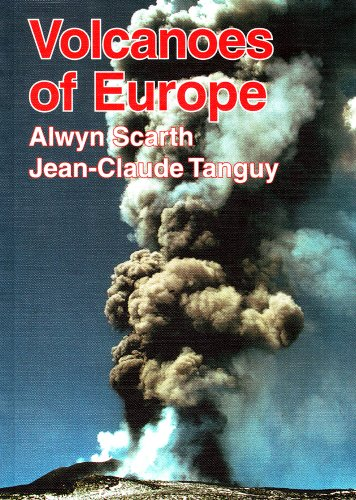 Volcanoes of Europe By Alwyn Scarth