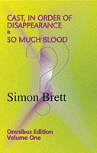 Cast, in Order of Disappearance & So Much Blood; Omnibus 1: Charles Paris Mysteries Vol 1 (A Charles Paris Mystery) By Simon Brett