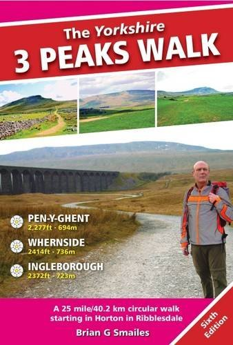 The Yorkshire 3 Peaks Walk By Brian Smailes