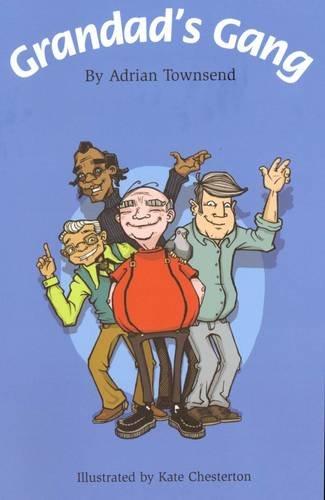Grandad's Gang by Adrian Townsend