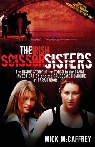 The Irish Scissor Sisters By Mick McCaffrey