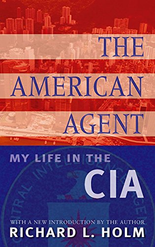The American Agent By Richard L. Holm