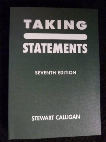 Taking Statements By Stewart Calligan