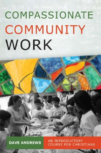 Compassionate Community Work By Dave Andrews