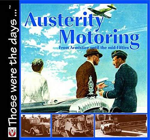 Austerity Motoring By Malcolm Bobbitt