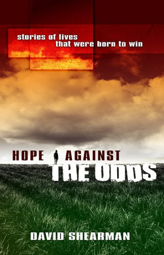 Hope Against the Odds By Dave Shearman