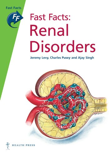 Fast Facts: Renal Disorders (Fast Facts series) By Jeremy Levy