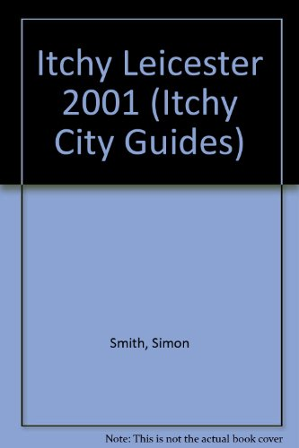 Itchy Leicester By Simon Smith