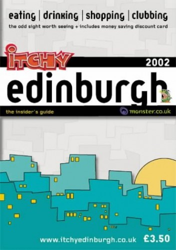 Itchy Insider's Guide to Edinburgh By Roddy Allan