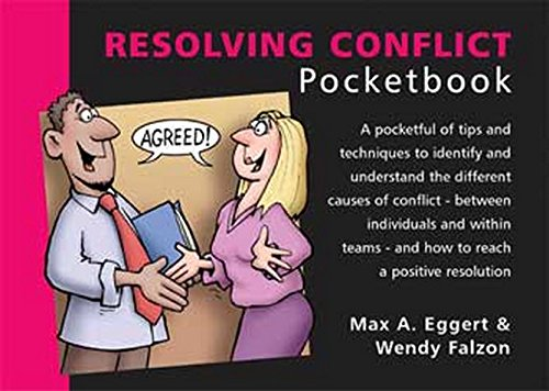 The Resolving Conflict Pocketbook by Max A. Eggert