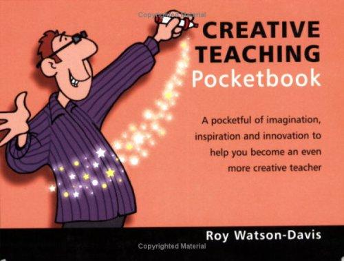The Creative Teaching Pocketbook By Roy Watson-Davis