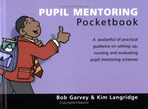 The Pupil Mentoring Pocketbook By Bob Langridge