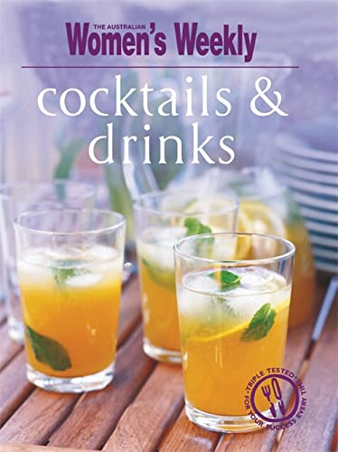 Cocktails and Drinks by The Australian Women's Weekly
