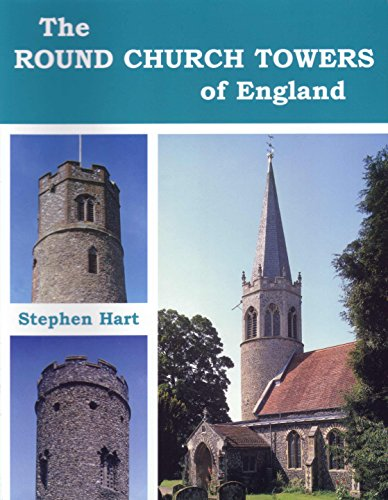 The Round Tower Churches of England By Stephen Hart