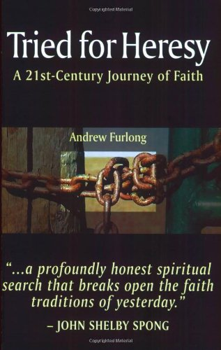 Tried for Heresy By Andrew Furlong