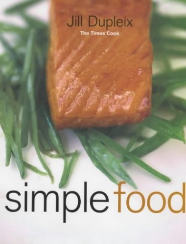 Simple Food by Jill Dupleix