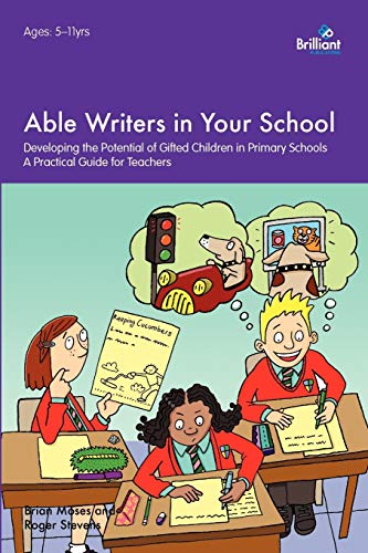 Able Writers in your School By Brian Moses