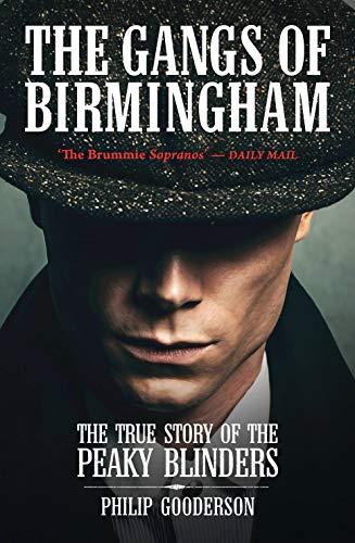 The Gangs Of Birmingham By Philip Gooderson